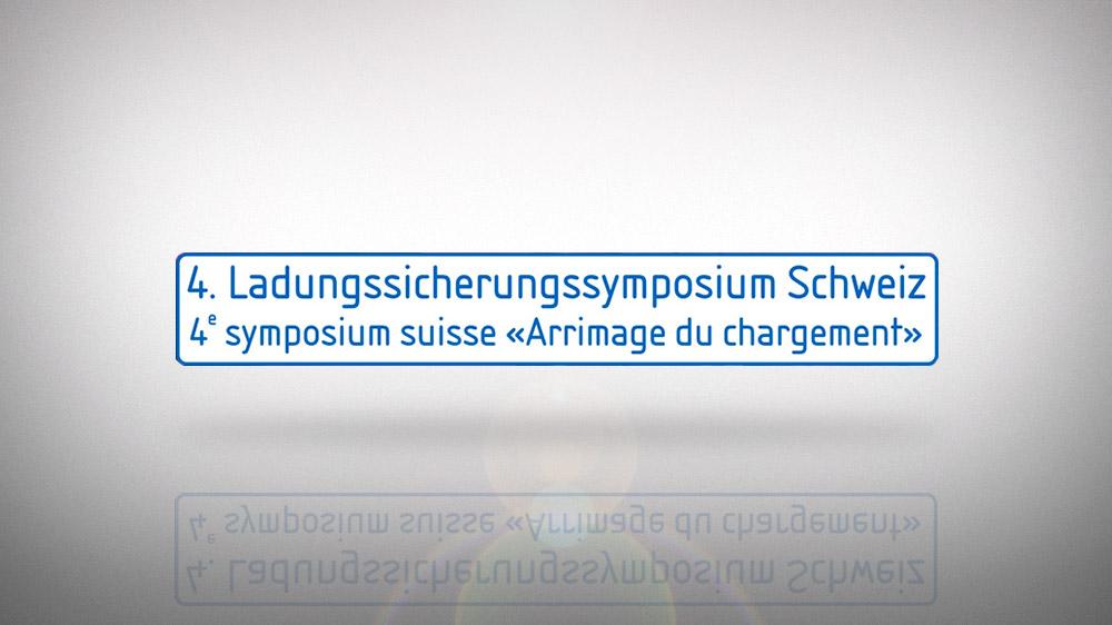 4. Ladungssicherungssymposium Schweiz